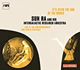 It's After the End of the Sun Ra