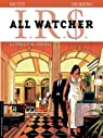 I.R.$. All watcher, tome 4 : La spirale Mc Parnell par Mutti