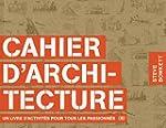 Cahier d'architecture: Un livre d'act...
