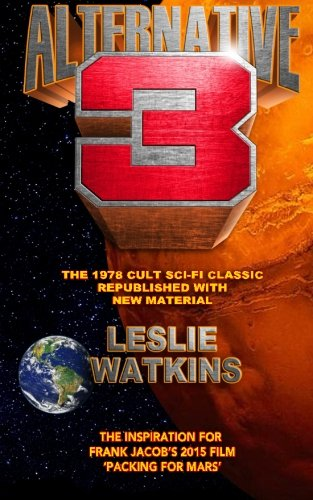 Alternative 3: The 1978 Cult SciFi Classic Republished with New Material
