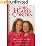 When Hearts Conjoin: The True Story o...