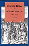 img - for Country Roads of North Carolina book / textbook / text book