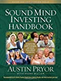 img - for The Sound Mind Investing Handbook: A Step-by-Step Guide to Managing Your Money From a Biblical Perspective book / textbook / text book