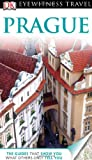 Prague (EYEWITNESS TRAVEL GUIDE)