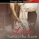 Fight for Love | Samantha Kane