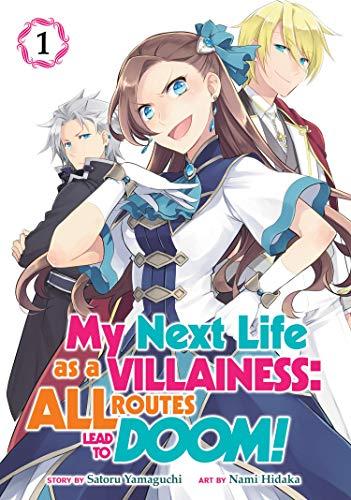 My Next Life as a Villainess All Routes Lead to Doom! (Manga) Vol. 1 [Yamaguchi, Satoru] (Tapa Blanda)