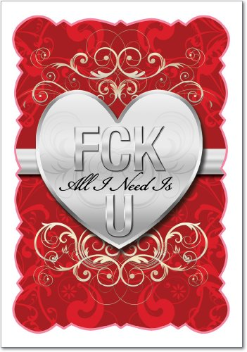 FCK All I Need is U Valentine's Day Paper Card