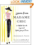 Lessons from Madame Chic: 20 Stylish...