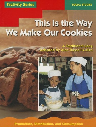 This Is the Way We Make Our Cookies (Dominie Factivity)