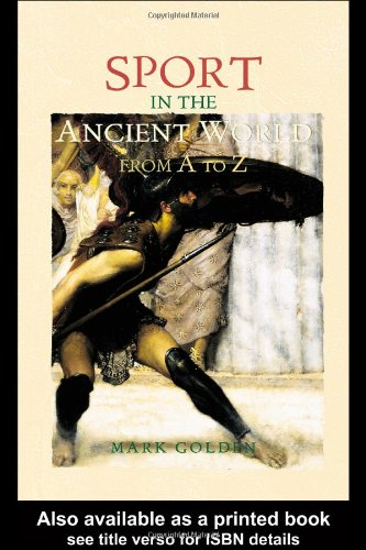 Sport in the Ancient World from A to Z