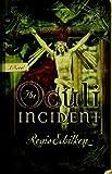 img - for The Oculi Incident by Regis Schilken (2005-06-15) book / textbook / text book