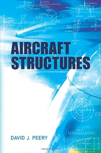 download Aircraft Structures (Dover Books on Aeronautical