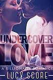 Undercover Love: A Billionaire Romance (kindle edition)