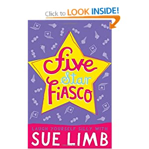Five-Star Fiasco (Girl, 16) Sue Limb