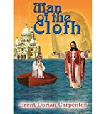 img - for [ Man of the Cloth By Carpenter, Brent Dorian ( Author ) Hardcover 2002 ] book / textbook / text book