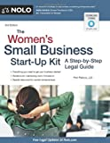 Peri H. Pakroo The Women's Small Business Start-Up Kit: A Step-By-Step Legal Guide