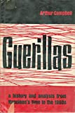 img - for Guerillas: a History and Analysis From Napoleon's Time to the 1960'S book / textbook / text book
