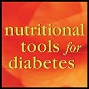 Nutritional Tools for Diabetes | [Julian Whitaker]