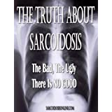 The Truth About Sarcoidosis