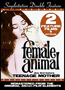 Sexploitation Double Feature: Female Animal/Teenage Mother