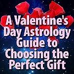 Capricorn Valentine's Day Gifts | Susan Miller