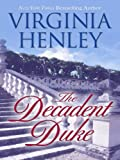 The Decadent Duke (Thorndike Core)