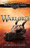 Warlord (The Sanctuary Series Book 6)