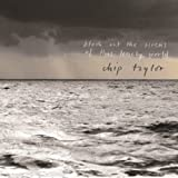 Chip Taylor Block Out the Sirens of This Lonely World