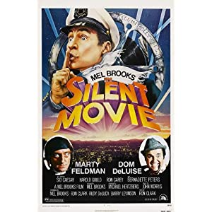 Silent Movie Poster Movie 27 x 40 In - 69cm x 102cm Mel Brooks Marty Feldman Dom DeLuise Burt Reynolds Anne Bancroft James Caan