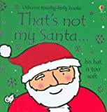 Fiona Watt That's Not My Santa (Thats Not My)