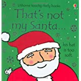 That's Not My Santa (Thats Not My)by Fiona Watt