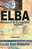 img - for Elba: Memoirs of an Ex-Capitalist book / textbook / text book