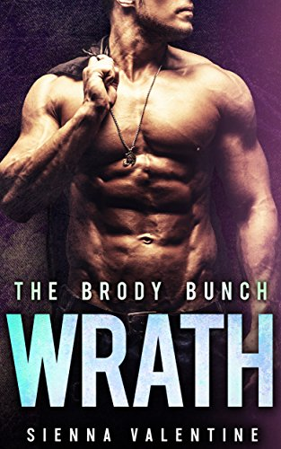 WRATH: A Bad Boy and Amish Girl Romance (The Brody Bunch Book 3)