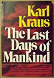 The last days of mankind;: A tragedy in five acts (0804424845) by Karl Kraus