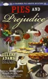 Pies and Prejudice (A Charmed Pie Shoppe Mystery)