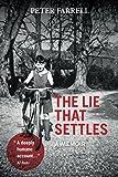 The Lie That Settles: A Memoir