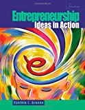 img - for Entrepreneurship: Ideas in Action: 3rd (Third) edition book / textbook / text book