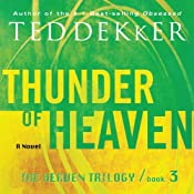 Thunder of Heaven: The Heaven Trilogy, Book 3 | Ted Dekker