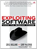 Exploiting Software: How to Break Code (Addison-Wesley Software Security Series)
