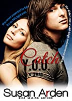 Catch You (Bad Boys Book 7) [Kindle Edition]