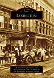 img - for Lexington (Images of America) book / textbook / text book