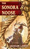 img - for The Sonora Noose book / textbook / text book