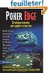 Poker Edge: Strat�gies avanc�es pour...