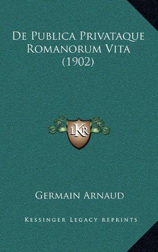 de Publica Privataque Romanorum Vita (1902)