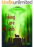 Taking Care of Gods