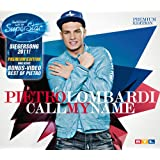 "Call My Name - Premium Single (inkl. Best of Video)von ""Pietro Lombardi"""