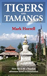 Tigers and Tamangs: How not to do a Nepalese adventure travel reconnaissance (Footsteps on the Mountain travel diaries)