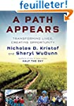 A Path Appears: Transforming Lives, C...