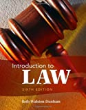 Introduction to Law, 6th Edition