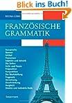 Franz�sische Grammatik : Aussprache,...